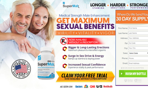 Super Max Male Enhancement – Full Product Reviews – Get Risk Free Trial!