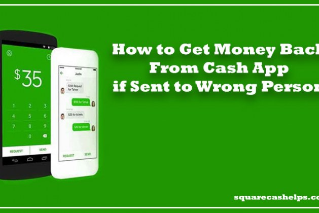 How-to-Get-Money-Back-From-Cash-App-if-Sent-to-Wrong-Person
