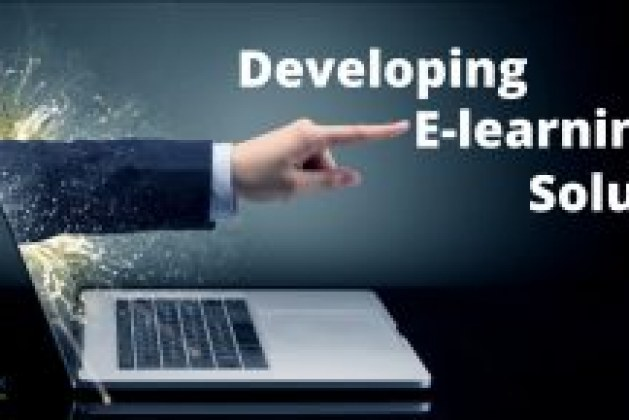 Developing An E-Learning Solution- Elements To Look For.