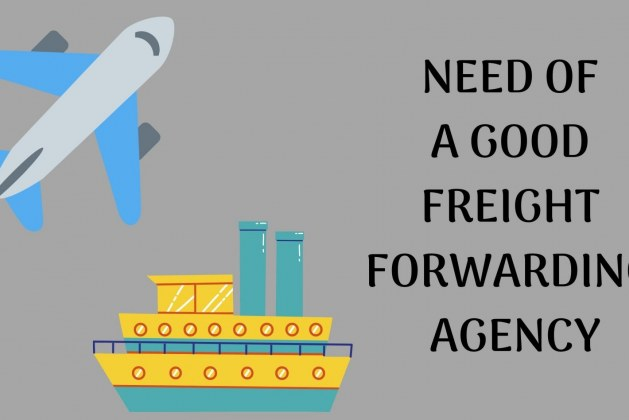 NEED OF A GOOD FREIGHT FORWARDING AGENCY (1)