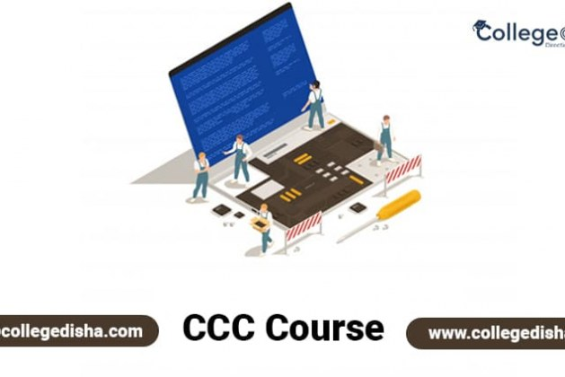 CCC Course, Fees, Duration, Syllabus, Subjects, Admission, Institutes & Jobs
