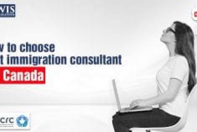 How to choose the best immigration consultant for Canada?