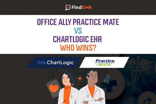 Office Ally Practice Mate vs. ChartLogic EHR – Who Wins?