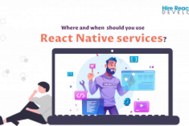 Where and when should you use React Native services?